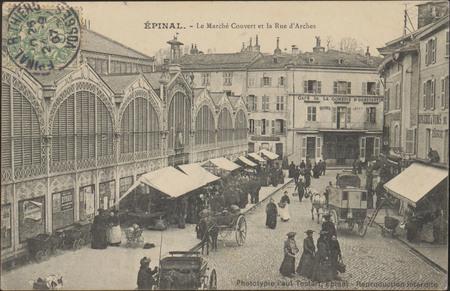 Épinal, Le Marché Couvert et la Rue d'Arches