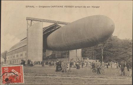 Épinal, Dirigeable Capitaine Ferber sortant de son hangar