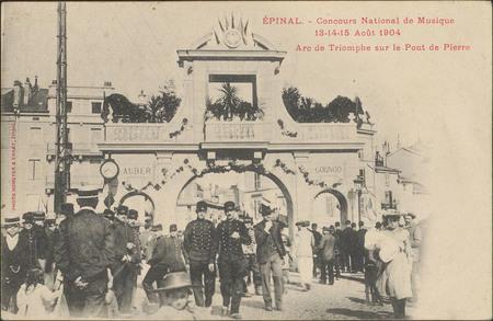 Épinal, Concours National de Musique 13-14-15 août 1904, Arc de Triomphe s…