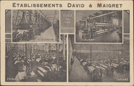 Etablissements David & Maigret, vues de nos fabriques
