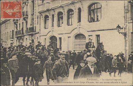 Épinal, Le Général Legrand, Commandant le 21e Corps d'Armée fait son entré…