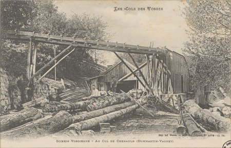 Scierie vosgienne, Au Col de Chenauld (Dommartin-Vagney)