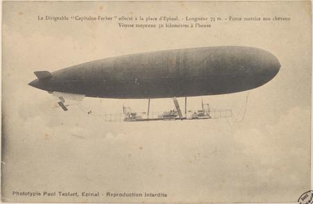 """Le Dirigeable """"Capitaine Ferber"""" affecté à la place d'Épinal, Longueur 75 …"""