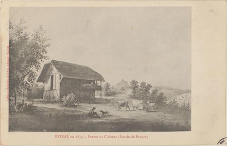 Épinal en 1834, Ferme au Château (Dessin de Pensée)