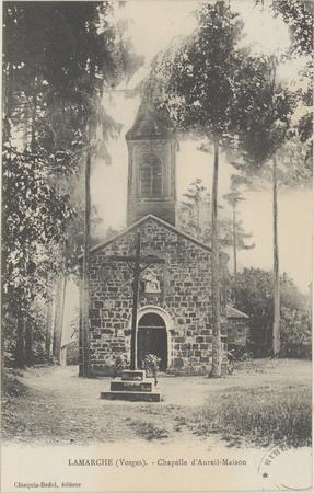 Lamarche (Vosges), Chapelle d'Aureil-Maison