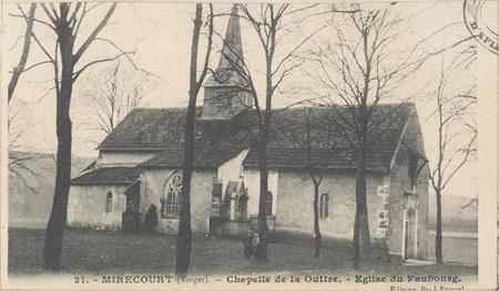 Mirecourt (Vosges), Chapelle de la Oultre, Église du Faubourg