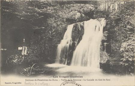 Environs de Plombières-les-Bains, Vallée de la Sémouse, La Cascade du Gué …