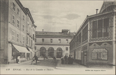 Épinal, Rue de la Comédie et Théâtre