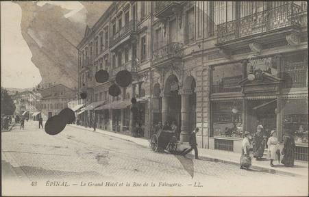 Épinal, Le Grand hôtel et la rue de la Faïencerie