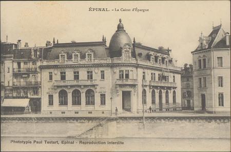 Épinal, La Caisse d'Epargne