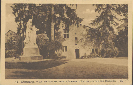 Domrémy, La Maison de Sainte Jeanne d'Arc et statue (de Mercié)