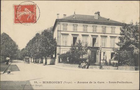 Mirecourt (Vosges), Avenue de la Gare, Sous-Préfecture