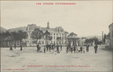 Remiremont, La Place Maxonrupt et les Écoles municipales
