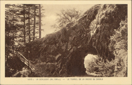 La Schlucht (Alt. 1189 m.) , Le Tunnel de la Roche du Diable