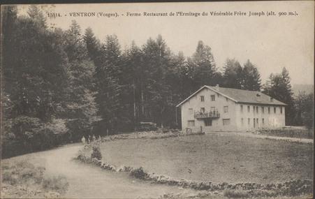 Ventron (Vosges), Ferme restaurant de l'Ermitage du Vénérable Frère Joseph…