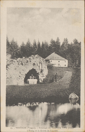 Ventron (Vosges), Ermitage du Vénérable Frère Joseph, L'étang et la grotte…