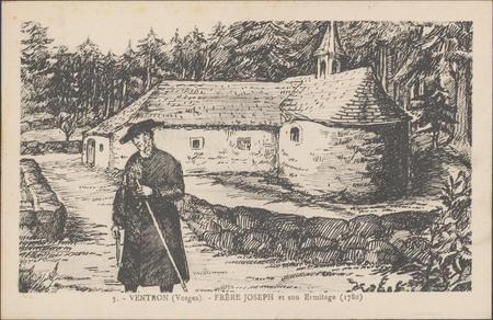 Ventron (Vosges), Frère Joseph et son Ermitage (1780)
