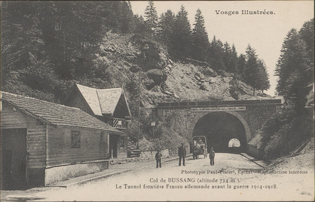 Col de Bussang (altitude 734 m.), Le Tunnel frontière Franco allemande ava…