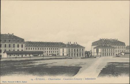 Épinal, Chantraine, Casernes Courcy, Infanterie