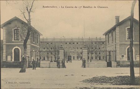 Rambervillers, La Caserne du 17e Bataillon de Chasseurs