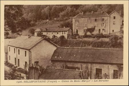 Bellefontaine (Vosges), Usines du Blanc-Murger, Les Bureaux