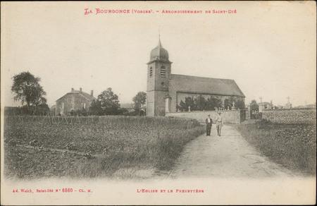 La Bourgonce (Vosges), Arrondissement de Saint-Dié, L'Église et le presbyt…