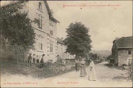 Denipaire (Vosges), Arrondissement de St-Dié, Entrée du village