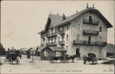 La Schlucht, Le Chalet Defranoux