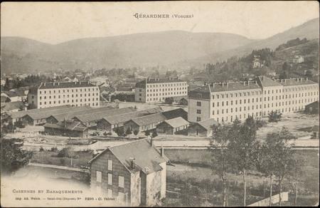 Gérardmer (Vosges), Casernes et Baraquements