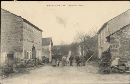 Gremifontaine, Route de Bains
