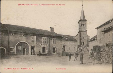 Hurbache (Vosges), Arrondissement de St-Dié, Le Centre