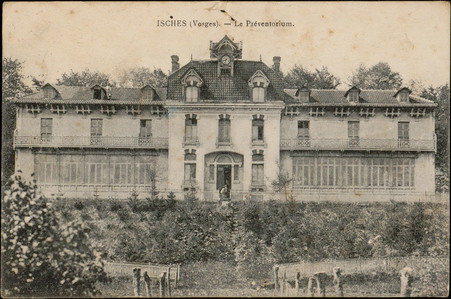 Isches (Vosges), Le Préventorium