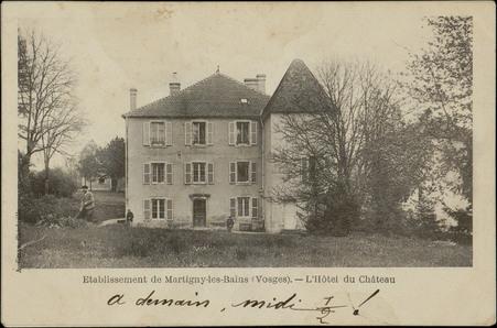Etablissement de Martigny-les-Bains (Vosges), L'Hôtel du Château