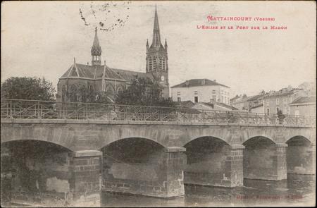 Mattaincourt (Vosges), L'Église et le Pont sur le Madon