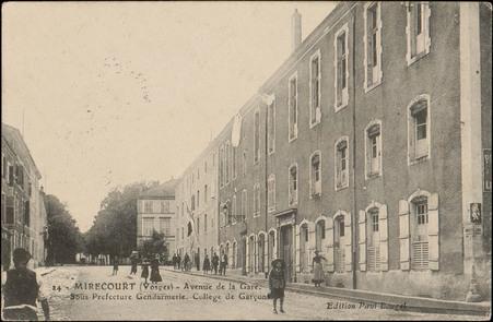 Mirecourt (Vosges), Avenue de la Gare, Sous-Préfecture, Gendarmerie, Collè…