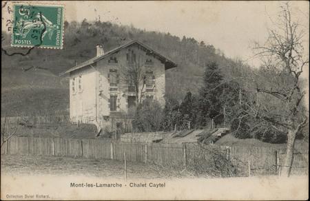 Mont-les-Lamarche, Châlet Caytel