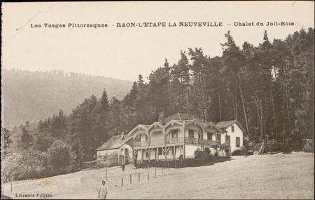 Raon-L'Etape La Neuveville, Châlet du Joli-Bois