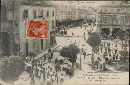 Raon-L'Etape (Vosges), La Bagarre du 28 Juillet 1907 avant la charge, Mena…
