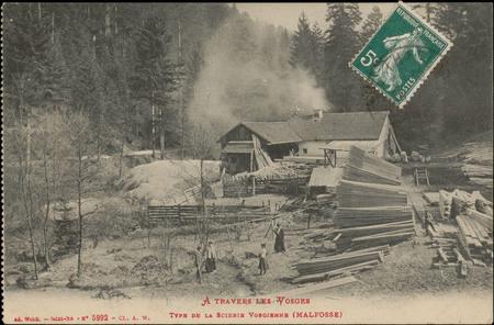 À travers les Vosges, Type de la Scierie vosgienne (Malfosse)