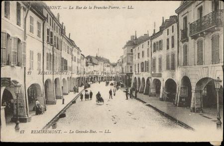 Remiremont, La Rue de la Franche-Pierre/ Remiremont, La Grande Rue