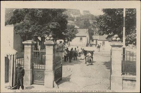 Remiremont, Caserne d'Artillerie, au fond Le Parmont
