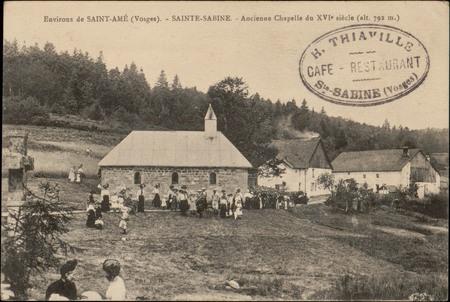 Environs de Saint-Amé (Vosges), Sainte-Sabine, Ancienne Chapelle du XVIe s…