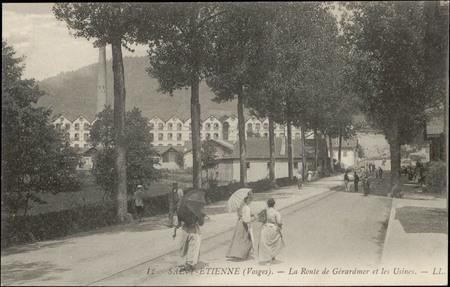 Saint-Etienne (Vosges), La Route de Gérardmer et les Usines