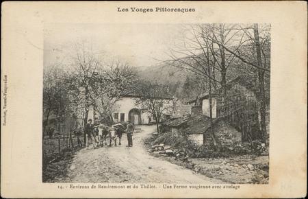 Environs de Remiremont et du Thillot, Un ferme vosgienne avec attelage