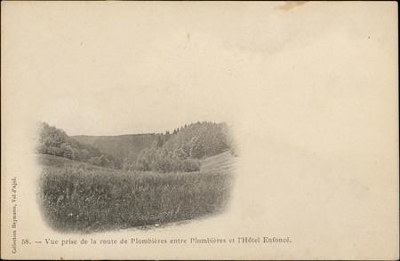 Vue prise de la route de Plombières entre Plombières et l'Hôtel Enfoncé