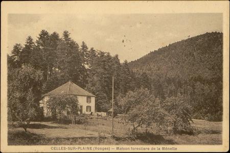 Celles-sur-Plaine (Vosges), Maison forestière de la Ménelle