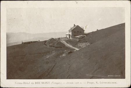 Ferme-Hôtel du Drumont (Vosges), altitude 1208 m., Propr. N. Lutenbacher