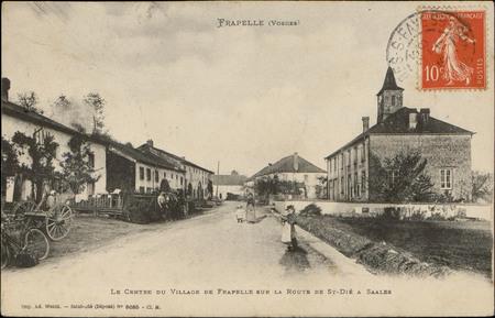 Frapelle (Vosges), Le Centre du Village de Frapelle sur la route de St-Dié…