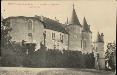 Neufchâteau-Frébécourt, Château de Bourlémont, Les Tourelles