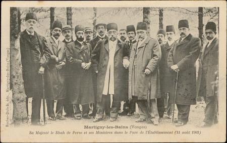 Martigny-les-Bains, Sa Majesté le Shah de Perse et ses Ministres dans le P…